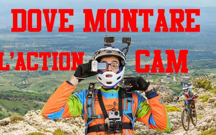 Dove montare l'action cam gopro