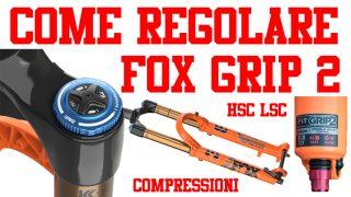 FOX GRIP 2 come regolare la forcella velocità di compressione rebound