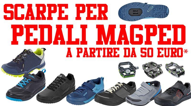scarpe magped mtb quali comprare per i pedali magnetici sardabike