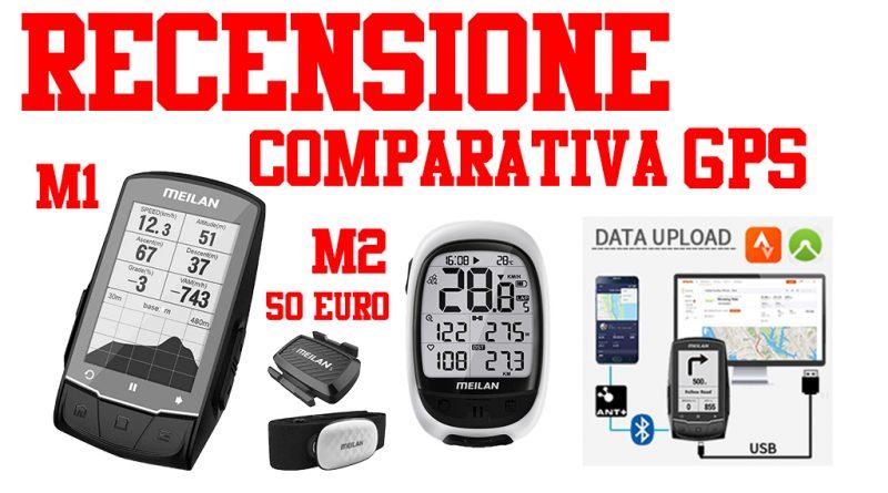 MEILAN M1 M2 GPS MTB Recensione comparativa