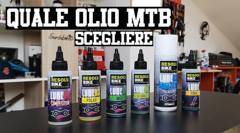 olio MTB catena quale scegliere i diversi tipi