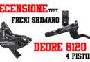Freni Shimano Deore 6120 recensione test